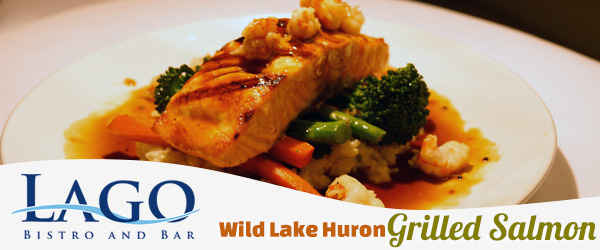 Wild Lake Huron Grilled Salmon at Lago Bistro and Bar